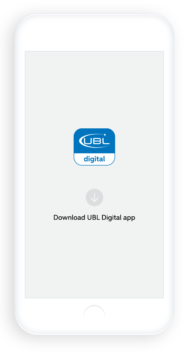 Simply Download the UBL Digital App